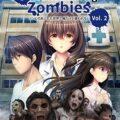 I Walk Among Zombies Vol. 2