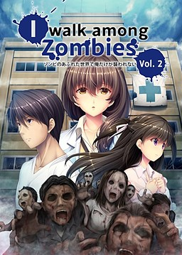 I Walk Among Zombies Vol. 2