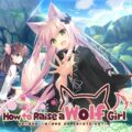 How to Raise a Wolf Girl